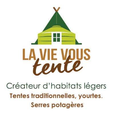 La Vie Vous Tente – Greenhouses-Yurts-Tents